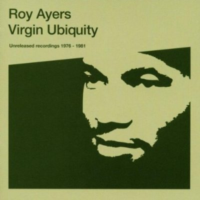 Roy Ayers - Virgin Ubiquity (Unreleased Recordings 1976-1981) (BBE) 2xLP